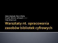 Warsztaty nt. opracowania zasobów bibliotek cyfrowych