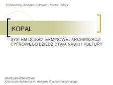 Budowa i funkcjonowanie systemów długoterminowej archiwizacji cyfrowego dziedzictwa nauki i kultury – na przykładzie niemieckiego projektu KOPAL