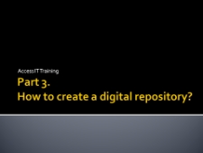 How to create a digital repository? – introduction + practical exercises