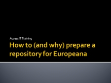 How to (and why) prepare a repository for Europeana?