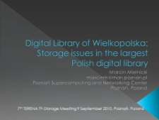 Digital Library of Wielkopolska: Storage issues in the largest Polish digital library