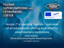 ACCESS IT e-learning courses: overview of an educational offering dedicated for small memory institutions