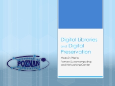 Digital Libraries and Digital Preservation