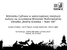 """Biblioteka cyfrowa w samorządowej instytucji kultury na przykładzie Biblioteki Multimedialnej Ośrodka """"Brama Grodzka – Teatr NN"""""""