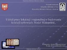Udział prasy lokalnej i regionalnej w budowaniu kolekcji cyfrowych. Model Małopolski.