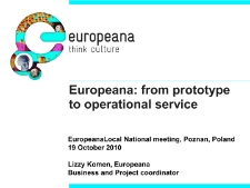Europeana: from prototype to operational service