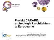 Projekt CARARE: archeologia i architektura w Europeanie