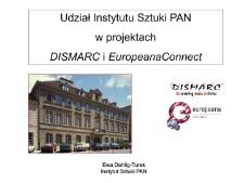 Udział Instytutu Sztuki PAN w projektach DISMARC i EuropeanaConnect