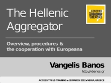 The Hellenic Aggregator: Overview, procedures & the cooperation with Europeana