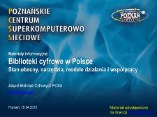 Materiały informacyjne: Biblioteki cyfrowe w Polsce. Stan obecny, narzędzia, modele działania i współpracy