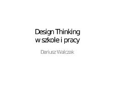 Design Thinking w szkole i pracy