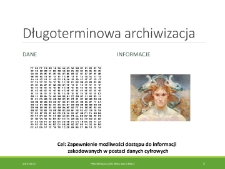 Archiwizacja i zakresy wykorzystania cyfrowych odwzorowań obiektów muzealnych