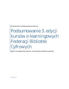 Podsumowanie 3. edycji kursów e-learningowych Federacji Bibliotek Cyfrowych