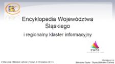 Encyklopedia Województwa Śląskiego i regionalny klaster informacyjny