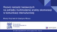 Rozwój narzędzi badawczych na potrzeby multimodalnej analizy akomodacji w komunikacji interkulturowej