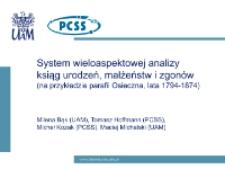 System wieloaspektowej analizy ksiąg urodzeń, małżeństw i zgonów (na przykładzie parafii Osieczna, lata 1794 – 1874)