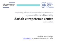 Exploiting Advanced Research Infrastructures to explore Cultural Diversity Dariah-Competence Centre (DARIAH-CC) in a nutshell