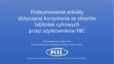 Podsumowanie ankiety dotyczącej korzystania ze zbiorów bibliotek cyfrowych przez użytkowników FBC