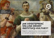 Jak udostępniać on-line zbiory instytucji kultury?