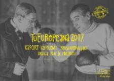 TuEuropeana 2017. Raport końcowy podsumowujący drugą edycję projektu.